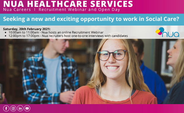 ANNOUNCEMENTS: Nua Healthcare announces Recruitment Webinar and Open Day - Saturday 20th February 2021