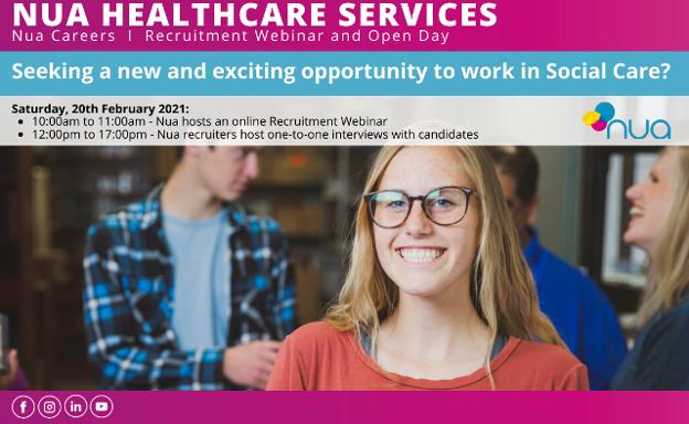 ANNOUNCEMENTS: Nua Healthcare announces Recruitment Webinar and Open Day - Saturday 20th February 2021